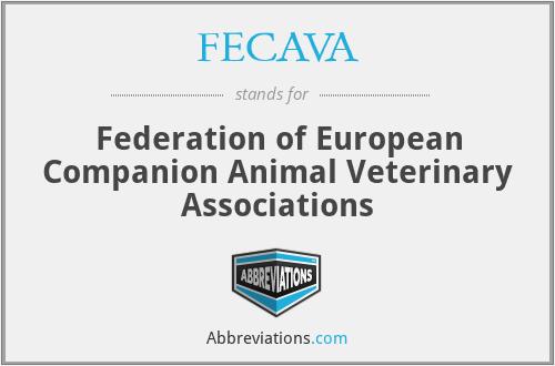FECAVA - Federation of European Companion Animal Veterinary Associations
