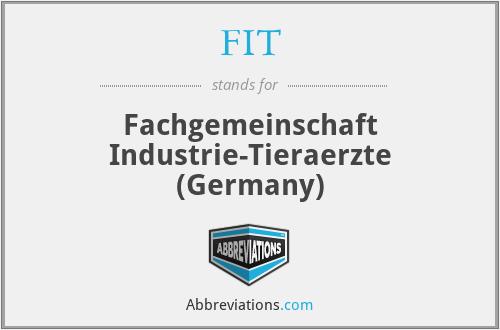 FIT - Fachgemeinschaft Industrie-Tieraerzte (Germany)