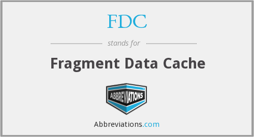 FDC - Fragment Data Cache