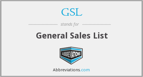 GSL - General Sales List (legal category of drugs)