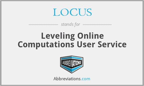 LOCUS - Leveling Online Computations User Service