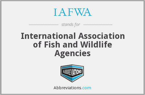 What does IAFWA stand for?