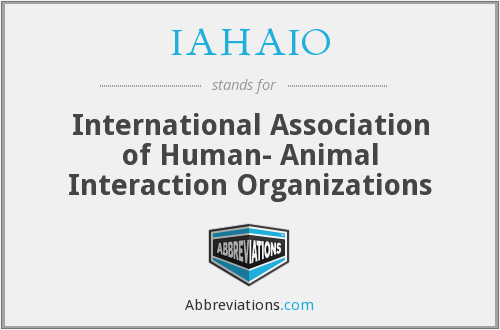 IAHAIO - International Association of Human- Animal Interaction Organizations