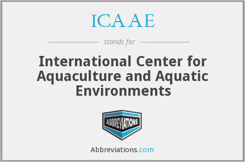 ICAAE - International Center for Aquaculture and Aquatic Environments