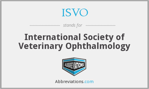 ISVO - International Society of Veterinary Ophthalmology