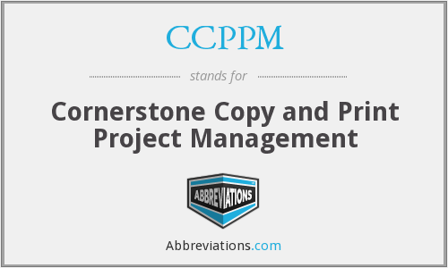 CCPPM - Cornerstone Copy and Print Project Management