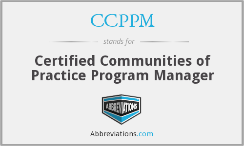 CCPPM - Certified Communities of Practice Program Manager
