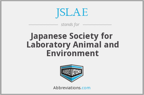 JSLAE - Japanese Society for Laboratory Animal and Environment