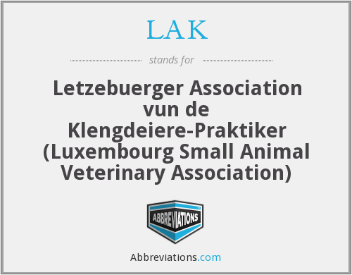 LAK - Letzebuerger Association vun de Klengdeiere-Praktiker (Luxembourg Small Animal Veterinary Association)