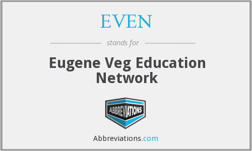 EVEN - Eugene Veg Education Network