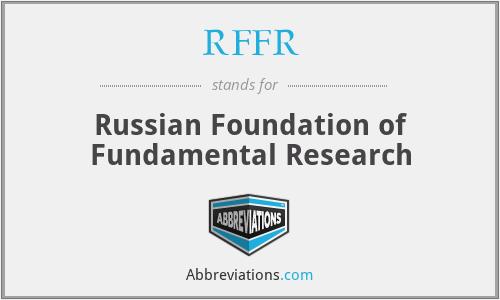 RFFR - Russian Foundation of Fundamental Research