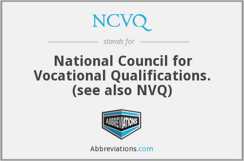 What does NCVQ stand for?