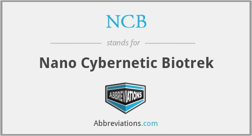 NCB - Nano Cybernetic Biotrek