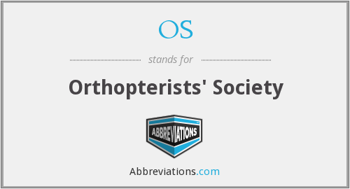 OS - Orthopterists' Society