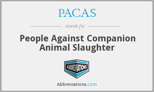 PACAS - People Against Companion Animal Slaughter