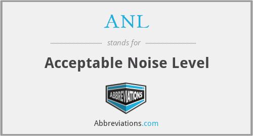 ANL - Acceptable Noise Level