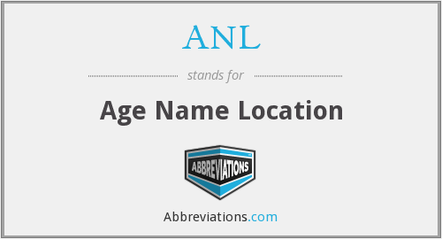 ANL - Age Name Location