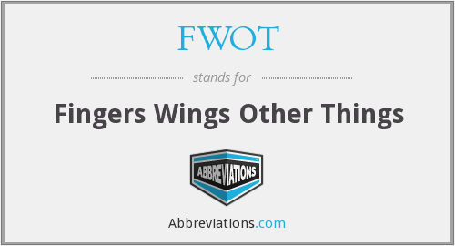 FWOT - Fingers Wings Other Things