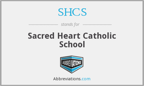 SHCS - Sacred Heart Catholic School