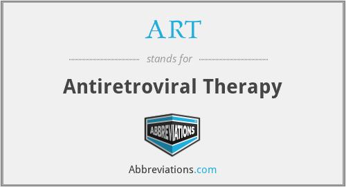 ART - Antiretroviral Therapy