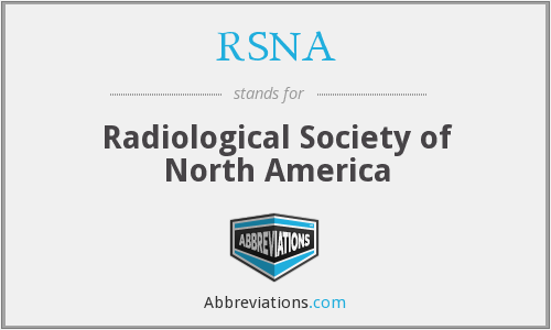RSNA - Radiological Society of North America
