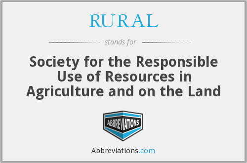 RURAL - Society for the Responsible Use of Resources in Agriculture and on the Land