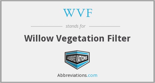 WVF - Willow Vegetation Filter
