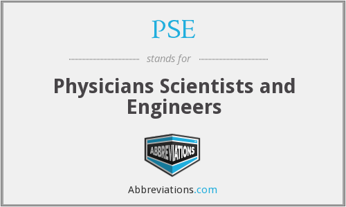 PSE - Physicians Scientists and Engineers
