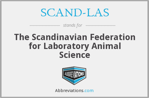 SCAND-LAS - The Scandinavian Federation for Laboratory Animal Science