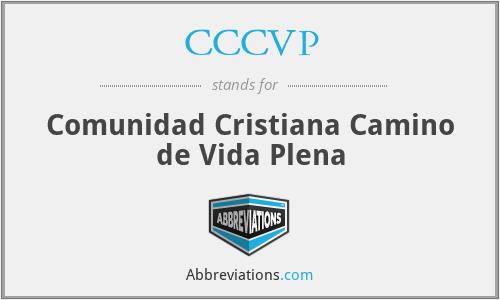 CCCVP - Comunidad Cristiana Camino de Vida Plena
