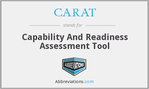 CARAT - Capability And Readiness Assessment Tool