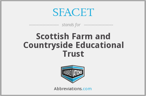 SFACET - Scottish Farm and Countryside Educational Trust