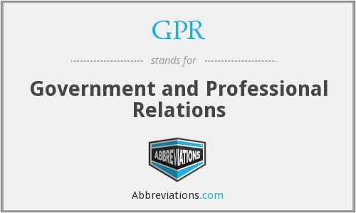 GPR - Government and Professional Relations