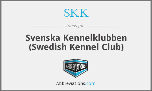 SKK - Svenska Kennelklubben (Swedish Kennel Club)