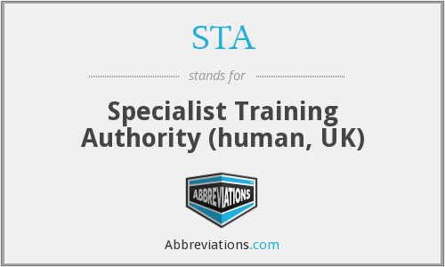 STA - Specialist Training Authority (human, UK)