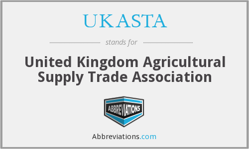 What does UKASTA stand for?