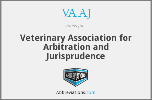 VAAJ - Veterinary Association for Arbitration and Jurisprudence