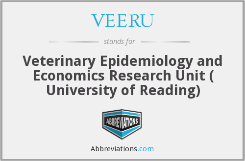 VEERU - Veterinary Epidemiology and Economics Research Unit ( University of Reading)