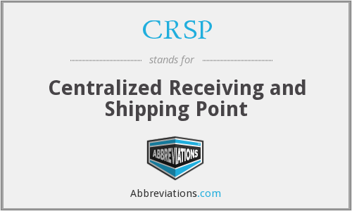 CRSP - Centralized Receiving and Shipping Point