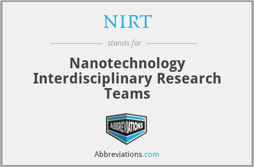 NIRT - Nanotechnology Interdisciplinary Research Teams
