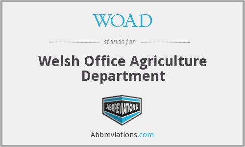 WOAD - Welsh Office Agriculture Department