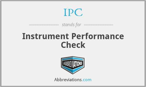 IPC - Instrument Performance Check