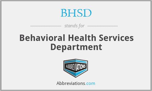 BHSD - Behavioral Health Services Department
