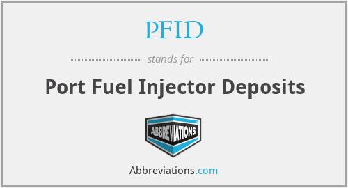 PFID - Port Fuel Injector Deposits