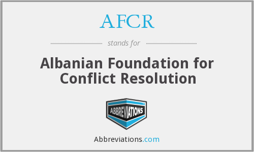 AFCR - Albanian Foundation for Conflict Resolution