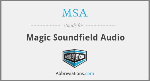 MSA - Magic Soundfield Audio