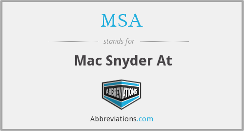 MSA - Mac Snyder At