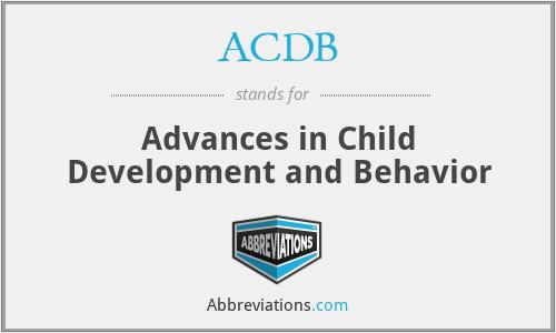 ACDB - Advances in Child Development and Behavior