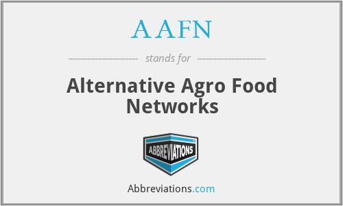 AAFN - Alternative Agro Food Networks