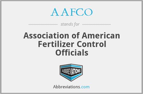 AAFCO - Association of American Fertilizer Control Officials
